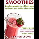 君主震えるゲインセイ35 Amazing Smoothie Recipes – Easy Smoothie Recipes To Enjoy Everyday (The Smoothie Recipes and Delicious Smoothies Collection Book 1) (English Edition)