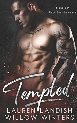 Tempted: A Bad Boy Next Door - Willow Winter
