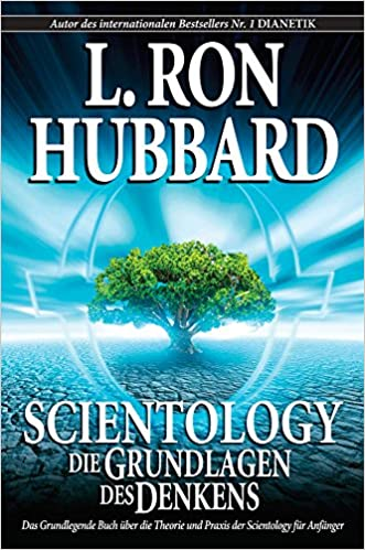 scientology the fundamentals of thought german german edition l ron hubbard 9781403152343 amazoncom books - L Ron Hubbard Lebenslauf