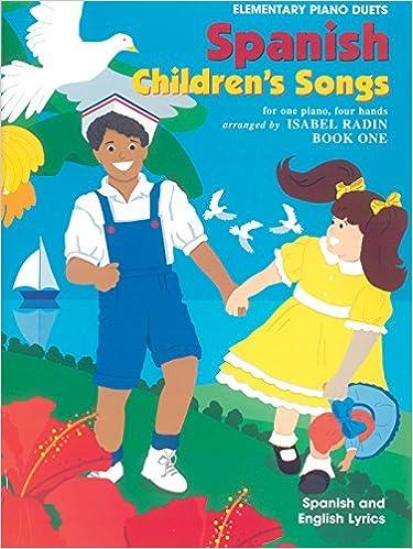 Spanish Childrens Songs, Bk 1: Spanish Language Edition Duets: Amazon.es: Isabel Radin: Libros en idiomas extranjeros