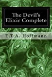 img - for The Devil's Elixir Complete book / textbook / text book