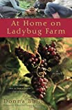 At Home on Ladybug Farm, Donna Ball, 0425229785