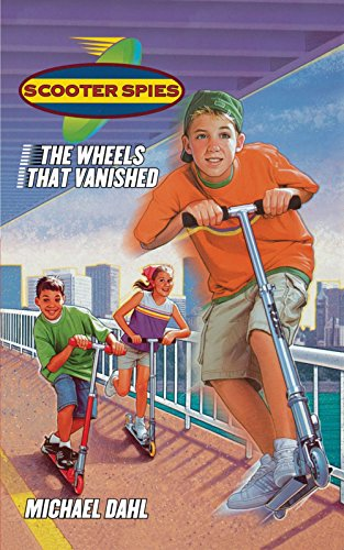 The Wheels That Vanished (Scooter Spies)