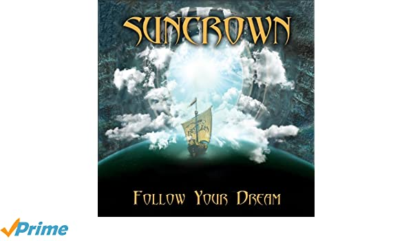 suncrown follow your dream