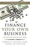 img - for Finance Your Own Business: Get on the Financing Fast Track book / textbook / text book