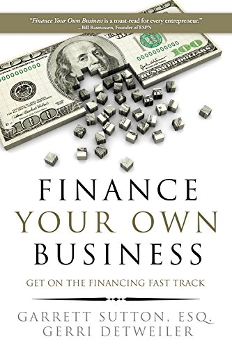Finance Your Own Business: Get on the Financing Fast Track (Credit Card Services For Small Business Owners)