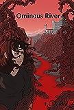 Ominous River (Ominous series Book 2)