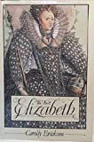 The First Elizabeth, Carolly Erickson, 0671417460