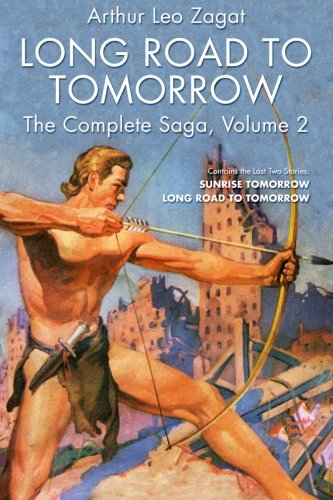 Long Road to Tomorrow: The Complete Saga, Volume 2 (Dikar and The Bunch)