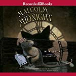 Malcolm at Midnight | W. H. Beck