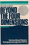 Beyond the Four Dimensions, Karl Brunstein, 0802771548