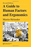 img - for A Guide to Human Factors and Ergonomics, Second Edition by Martin Helander (2005-12-16) book / textbook / text book