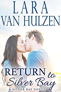 Return To Silver Bay by Lara Van Hulzen ebook deal