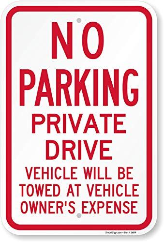 No Parking Private Drive - SmartSign