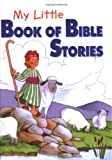 My Little Book of Bible Stories, Marilyn Lashbrook, 0825472784