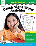 Carson Dellosa The Big Book of Dolch Sight Word Activities Book, Grade K to 3