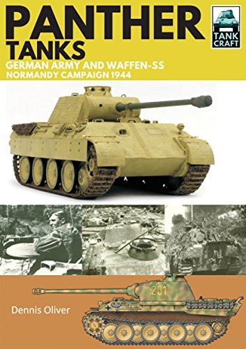 Panther Tanks: Germany Army and Waffen SS, Normandy Campaign 1944 (Panthers Photograph)