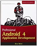 Professional Android 4 Application Development, Reto Meier, 1118102274