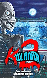Kill River 2
