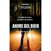 Anime del buio (Italian Edition)