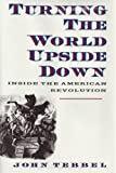 Turning the World Upside Down, John W. Tebbel, 0517589559