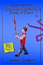 Taylor Davis: Flame of Findul, Episode 1 (Serial Adventures, 1.1)