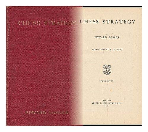 Chess Strategy By Edward Lasker Tr By J Du Mont Edward Lasker