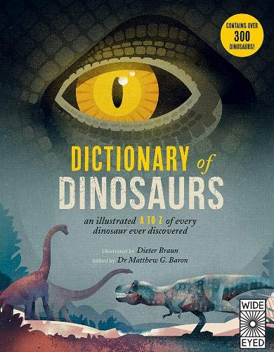 Dictionary of Dinosaurs: an illustrated A to Z of every dinosaur ever discovered]()