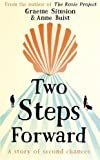 Book Cover for Two Steps Forward: the uplifting new novel from the author of The Rosie Project