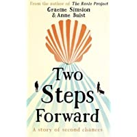 Two Steps Forward: the uplifting new novel from the author of The Rosie Project
