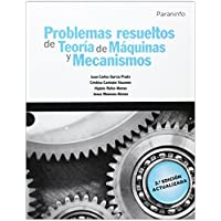 Problemas resueltos de teoría de máquinas y mecanismos (Ingeniería)