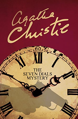 The Seven Dials Mystery (Agatha Christie Signature Edition)