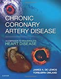 Chronic Coronary Artery Disease: A Companion to Braunwald's Heart Disease