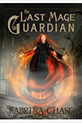 The Last Mage Guardian (Guardian's Compact Book 1) Kindle Edition