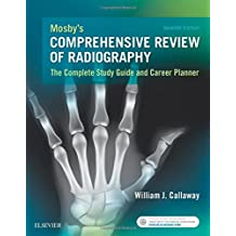 Amazon william j callaway ma rtr books mosbys comprehensive review of radiography the complete study guide and career planner 7e fandeluxe Image collections