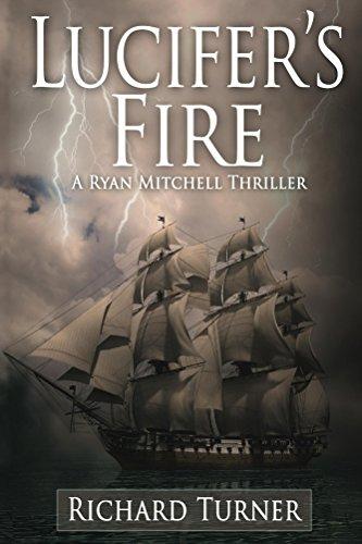 Book: Lucifer's Fire (A Ryan Mitchell Thriller) (Volume 3) by Richard Turner