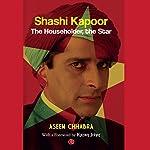 Shashi Kapoor: The Householder, The Star | Aseem Chhabra
