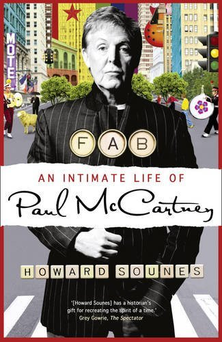 Fab: An Intimate Life of Paul McCartney by Sounes Howard (2010-10-26) Hardcover (Fab An Intimate Life Of Paul Mccartney)