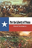 For the Liberty of Texas, Edward Stratemeyer, 1495902188