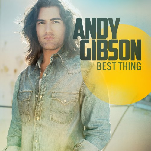 Best Thing (Single) (Best Thing Andy Gibson)