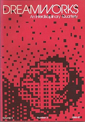 Dreamworks 5:2: 1986-1987 (Dreamworks Magazine Book 5) by [Atchity, Kenneth]