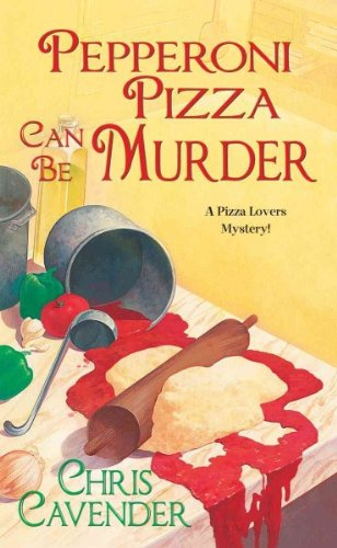 Download Pepperoni Pizza Can Be Murder pdf