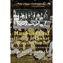 Hand-In-Hand: History of Cricket in Guyana, 1865-1897