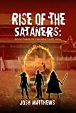 Rise of the Sataners (Hell Gate Book 3)