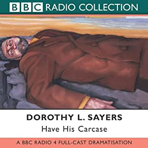 Have His Carcase (Dramatised) Radio/TV Program
