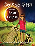 Book cover from Cowee Sam and the Solar Eclipseby Claire Suminski