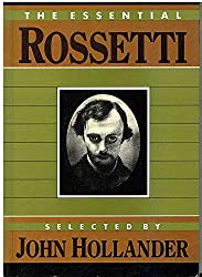 The Essential Rossetti (Essential Poets)
