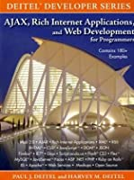 AJAX, Rich Internet Applications, and Web Development for Programmers Front Cover