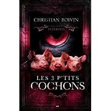 Les 3 p'tits cochons (French Edition)