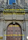 img - for A Divided Church book / textbook / text book